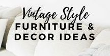 Vintage Style Furniture & Accessories / Gorgeous vintage furniture and home decor ideas and inspiration for your home including vintage tea cups!