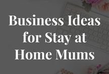 Business Ideas For Stay At Home Mums