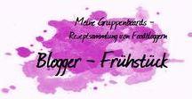 Blogger - Frühstück mal anders