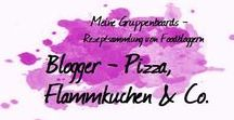 Blogger - Pizza, Flammkuchen & Co.
