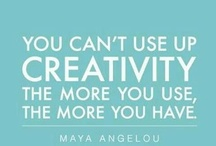 Crafty Words / Witty, poignant, inspirational sayings to spark your creativity.
