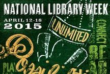 National Library Week / The theme for 2015 National Library Week (April 12-18, 2015) is Unlimited Possibilities @ your library.