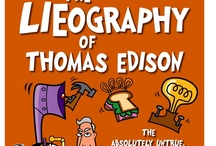 Thomas Edison  / In honor of our upcoming book, The Lieography of Thomas Edison!