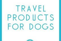 Travel products for dogs / Travel Products just for your dog!