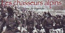 CHASSEURS ALPINS et autres troupes de montagnes / Les chasseurs alpins sont une unité de l'armée de terre française, apparue sous sa forme moderne en 1888.