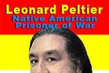 LEONARD PELTIER / Leonard Peltier est un militant amérindien (Native American) anishinaabe/lakota, né le 12 septembre 1944, incarcéré depuis 1976 et condamné à deux peines à perpétuité. Il est membre de l'American Indian Movement.  L'organisation Amnesty International le considère comme un prisonnier politique, qui « devrait être libéré immédiatement et sans condition »