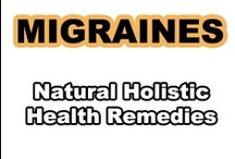 Migraine Headache / Natural Holistic Health Therapies for Migraines