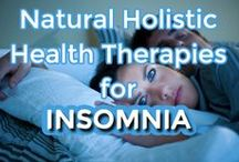 Insomnia / Natural Holistic Remedies for Insomnia