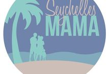 Seychellesmama blog posts / Posts from my blog www.seychellesmama.com