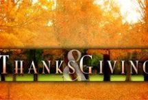 """~ Thanksgiving ~ Thanksgiving Day Poems ~ /  """"In every thing give thanks: for this is the will of God in Christ Jesus concerning you."""" Thessalonians 5:18"""