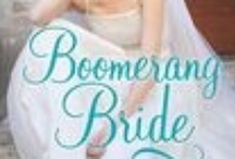 Boomerang Bride / Winner of the 2012 Rita award for best single title contemporary romance fiction.