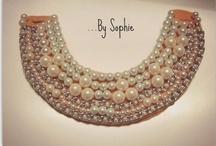 """...By Sophie """"Pulseras, Collares y +"""""""