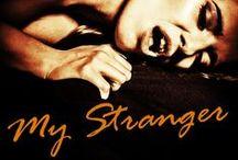 My Stalker / A dark erotica/erotic horror trilogy released through Excessica
