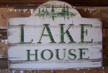 ~The Lakehouse~ / My dream is to have a summer camp on a beautiful lake. / by Carrie Ward
