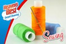 Sewing / If you are crazy about sewing go for it. Forget about the deep cleaning. Let the experts at Heaven's Best come in and do some of that for you. They can take care of your carpets, tile in your kitchen, bathrooms, entryways, wood floors, upholstery, leather furniture in your home and car, areas rugs, mattresses. Give them a call today. 979-807-1001