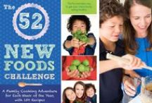 The 52 New Foods Challenge / Recipes inspired by my new cookbook, The 52 New Foods Challenge! The easy way to end battles over broccoli, break your recipe rut, and get your whole family eating healthy—one new food at a time! #52NewFoods #cooking #family #healthykids #kidsinthekitchen #fooded #easydinnerrecipes