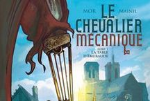 """""""Chevalier méchanique"""" (série en 3 tomes) par Mor et Mainil. / In 1661, when the young Louis XIV finally acceded to the throne of France. He is far from suspecting that in the shadows, a bloody conspiracy is already threatening his power. Or that his salvation may come from a mysterious mechanical knight."""