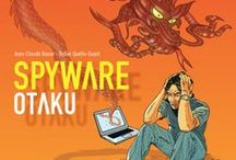 """""""Spyware"""" (série en 2 tomes) par Bauer et Quella-Guyot. / OTAKU is the story of a famous writer who discovers, in a bookstore, his new novel. But he did not write it. But everything prouves that he did. Mails were exchanged with the editor and illustrator. The text of the book is found in his hard disk. The contract has been digitally signed. And his computer starts sending strange messages ... disappearing once played. Is he going crazy ? Or his computer and internet are tools for a perverse manipulation? And if so, who is the author ? And why ?"""