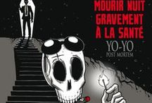 """""""YO-YO Post Mortem"""" (série en 2 tomes) par Gilles Le Coz. / In his grave, he thought he would rest in peace! He was wrong! Jean-Paul Gratin is dead! Dead and buried. And everything start in his coffin. A final journey awaits him, accompanied by a strange guide who leads him into a crazy world. Can they save their souls in this insane world, where black humor is everywhere ?"""