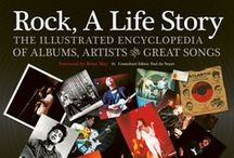 Rock, A Life Story / An inside view of our fantastic, illustrated story of rock music, packed with pictures, top songs and instruments