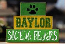 Sic'Em / We love Baylor University!