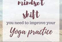 Yoga inspiration / Resources to master poses, find inner peace, feel restored, make the most of a yoga practice, ideas for practices.