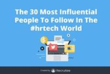 The 30 Most Influential People To Follow In The #hrtech World / The 30 Most Influential People To Follow In The #hrtech World