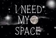 my world / I NEED MORE SPACE.