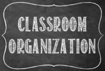 Classroom Organization / Classroom Organization for the Middle School Math Classroom