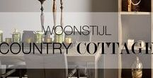 Woonstijl   Country Cottage