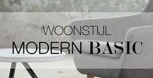 Woonstijl   Modern Basic / Modern Basic is een tijdloze stijl. Een interieur met alleen maar basiskleuren zorgt ervoor dat het er strak en overzichtelijk uit ziet. Met deze stijl kun je heel makkelijk de seizoenen in huis halen. Door een basis interieur te hebben kun je accessoires toevoegen en wisselen van stijlen die je er aan toevoegt. Voeg een beetje van een andere stijl aan jou Modern Basic interieur toe.