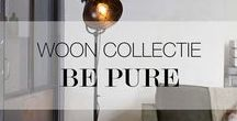 Woon Collectie   Be Pure