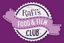 Rafi's Food & Film Club / #rafisfoodandfilmclub