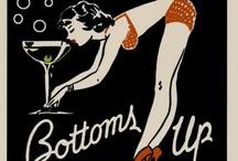 Bottoms Up :) / by vicki ellner