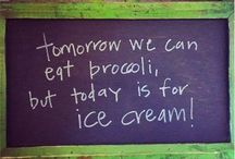 Nuff said about ice cream