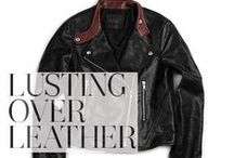 "Lusting Over Leather / ""Leather can live on forever - it becomes a part of you.  A great leather piece truly molds to the shape of your body and cultivates a unique character that only you could explain."" - Paige Adams-Geller / by Paige Denim"