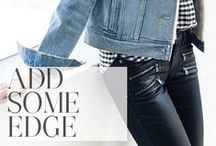 Add Some Edge / Add a little edge to you wardrobe with zippers, destruction + other details. / by Paige Denim