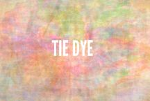 TIE DYED / Colors of the rainbow  / by Sandy Dee