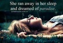 My Dreams of Paradise.... / We all have our own dreams of what we look forward to in Paradise.  These are a few of the things I look forward to.   / by ♥~NiKitA~♥