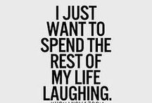 Laughter Quotes / The very best in quotes about laughter, comedy.