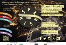 Concurso Spanish in a Day / El primer concurso audiovisual en Internet para estudiantes de español de todo el mundo