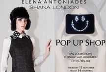 ELENA ANTONIADES & SHANA LONDON - POP UP SHOP EVENT - BELGRAVES HOTEL - November 13 & 14 / ELENA ANTONIADES & SHANA LONDON  showcasing designs from their new Autumn/Winter14 collection,  archive pieces and classics   Clothing and Handbags  Up to 70% off retail prices  Thursday 13 November  Friday 14 November   10.00 - 22.00   A 2 day shopping event not to miss!  at London's beautiful   Belgraves - a Thompson Hotel  CASH AND CREDIT CARDS ACCEPTED   info@elenaantoniades.com info@shanalondon.com