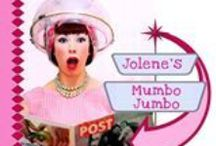 Jolene's Mumbo Jumbo / Skilfully portraying a realistic view of parenting – the good, the bad, and the f'ugly - Jolene will have you nodding along enthusiastically, crying into your cornflakes, and spitting your coffee onto your screen with unrestrained hilarity.