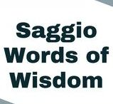 | Saggio Words of Wisdom | / Saggio Words of Wisdom #TeamSaggio #TheWiseMove