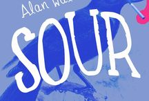 Sour novel / A board about the novel Sour, available on Amazon http://www.amazon.com/Sour-Alan-Walsh/dp/1515359689