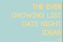 Date Night / by Kimberly Brown