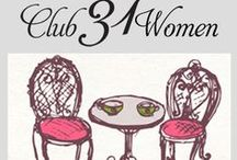 Club31Women / Sharing a passion for husband, home and family!
