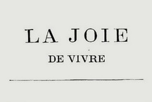 ※ Joie de Vivre ※