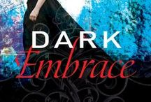 DARK EMBRACE Storyboard / The fourth book in the Dark Paradise series releases July 14, 2015.