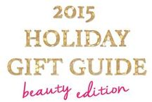 Holiday Gift Guide / 2015 Holiday Gift Guide: beauty, fashion, accessories, style and more!